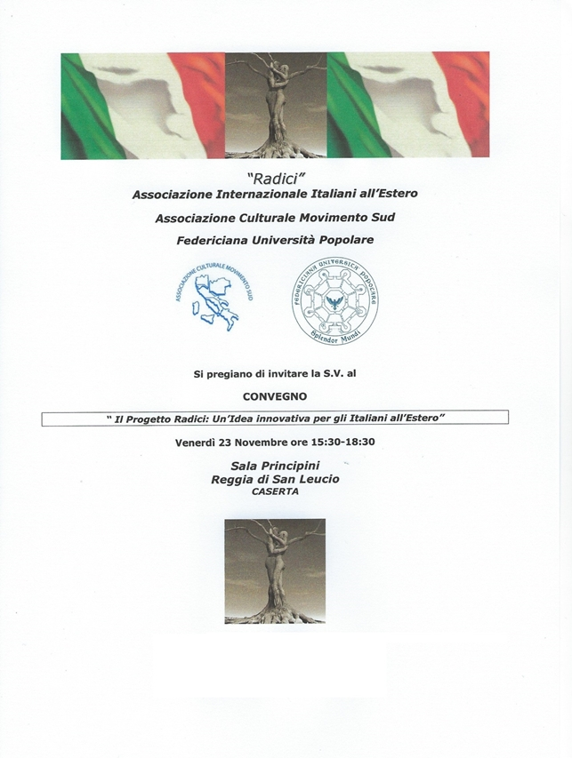 Convegno Il Progetto Radici: un'idea innovativa per gli italiani all'estero | Caserta 23.11.2018